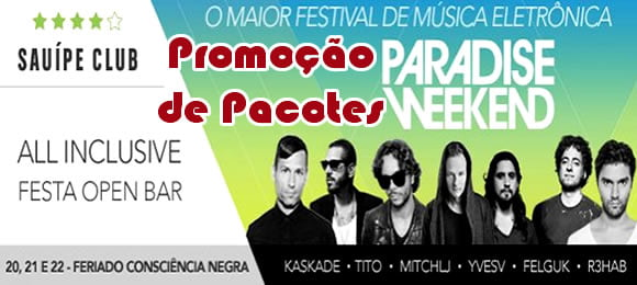pacotes paradise weekend 2014 musica eletronica