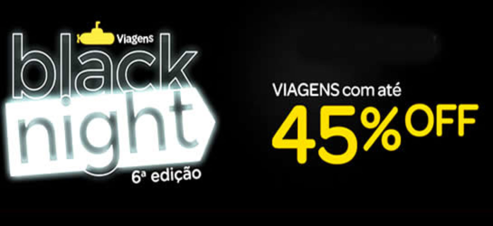 Black night submarino viagens 2015 – Viagens com 45% OFF