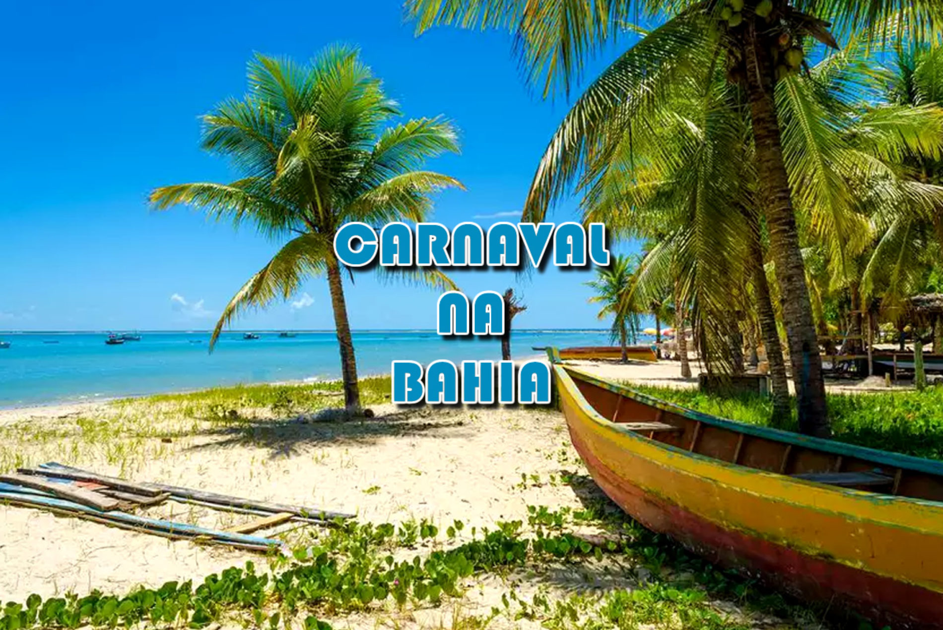 Carnaval 2020 na Bahia