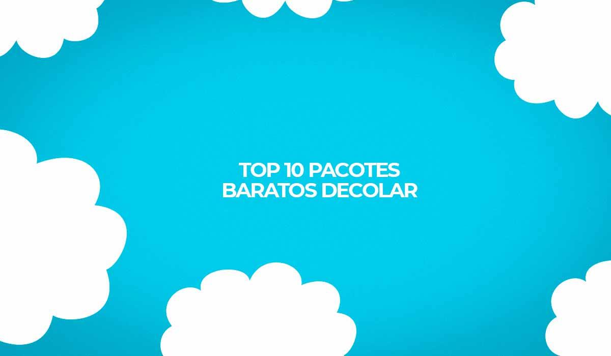 top 10 promocoes pacotes viagens decolar para 2020