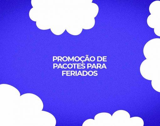 pacotes promocao feriados 2021